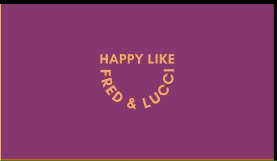 Happy Like Fred & Lucci - Pizzaria